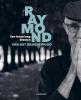 Raymond van het Groenewoud ,Een leven lang dromen