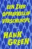 Hank  Green ,Een zeer opmerkelijk verschijnsel