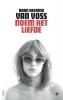 <b>Daan  Heerma van Voss</b>,Noem het liefde