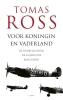 <b>Tomas  Ross</b>,Voor koningin en vaderland