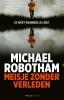 Michael  Robotham ,Meisje zonder verleden