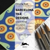 Pepin van Roojen ,Barcelona Tiles - Artists` Colouring Book