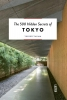 <b>Yukiko  Tajima</b>,The 500 Hidden Secrets of Tokyo