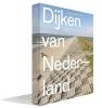 <b>Eric-Jan  Pleijster, Cees  Veeken</b>,Dijken van Nederland