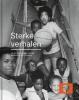 <b>Frits Gierstberg, Birgit Donker</b>,Sterke Verhalen