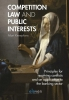 C.M.H.M.  Kneepkens ,Competition Law and Public Interests