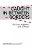 ,Caught In Between Borders