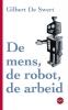 De Swert ,De mens, de robot, de arbeid