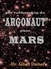 <b>Albert  Daiber</b>,Per luchtschip de Argonaut naar Mars
