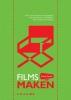 Roemer  Lievaart ,Films Maken - alles over het maken van speelfilms, documentaires en bedrijfsfilms. 10e druk.