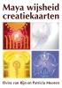 <b>Elvira van Rijn, Patricia  Mooren</b>,Maya wijsheid creatiekaarten
