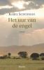 Karel  Schoeman,Het uur van de engel