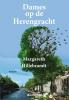 <b>Margareth  Hillebrandt</b>,Dames op de Herengracht