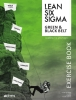 <b>Theo de Goede, Tjeerd  Hesp, Ton  Meek, Alfons ten Tije</b>,Climbing the mountain Lean Six Sigma Green Belt & Black Belt Exercise book