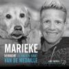 Karel  Michiels Marieke  Vervoort,Marieke Vervoort, de andere kant van de medaille