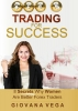 Giovana  Vega ,Trading for success
