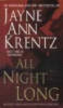 Krentz, Jayne Ann All Night Long