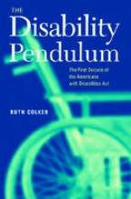 Colker, Ruth The Disability Pendulum