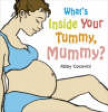 Cocovini, Abby What`s Inside Your Tummy, Mummy?