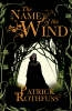 <b>Rothfuss, Patrick</b>,The Name of the Wind
