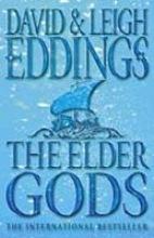 David Eddings,   Leigh Eddings The Elder Gods