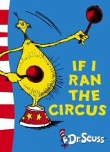 Seuss, Dr If I Ran the Circus