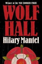 Hilary Mantel , Wolf Hall