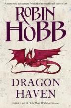 Hobb, Robin The Rain Wild Chronicles (2) - Dragon Haven