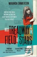 Miranda Emmerson Miss Treadway & the Field of Stars