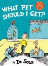 Seuss, Dr What Pet Should I Get?