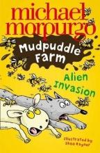 Morpurgo, Michael Alien Invasion!