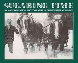 Lasky, Kathryn Sugaring Time