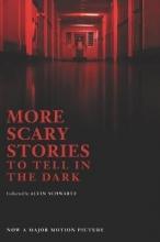 Schwartz, Alvin Schwartz, A: More Scary Stories to Tell in the Dark/Tie-In