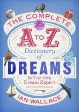 Wallace, Ian Complete A to Z Dictionary of Dreams