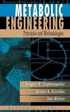 Stephanopoulos, Gregory,   Aristidou, Aristos A.,   Nielsen, Jens Metabolic Engineering