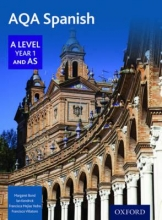 Bond, Margaret AQA A Level Year 1 and AS Spanish Student Book