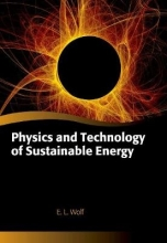 E. L. Wolf Physics and Technology of Sustainable Energy