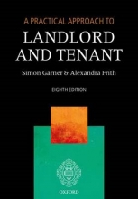 Garner, Simon Practical Approach to Landlord and Tenant