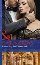 Crews, Caitlin Protecting The Desert Heir