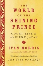 Morris, Ivan The World of the Shining Prince