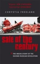 Chrystia Freeland Sale Of The Century