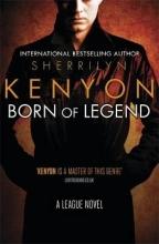 Kenyon, Sherrilyn Born of Legend