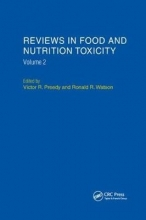 Victor R. Preedy,   Ronald Ross Watson Reviews in Food and Nutrition Toxicity, Volume 2