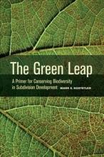 Mark E. Hostetler The Green Leap