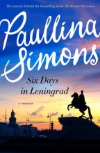 Simons, Paullina Six Days in Leningrad