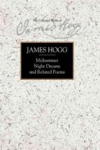 James Hogg,   J.H. Rubenstein,   Gillian Hughes,   Meiko O`Halloran Midsummer Night Dreams and Related Poems