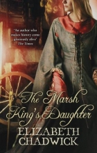 Chadwick, Elizabeth Marsh King`s Daughter