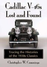 Christopher W. Cummings Cadillac V-16s Lost and Found