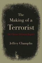 Champlin, Jeffrey The Making of a Terrorist