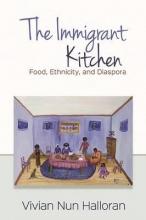 Halloran, Vivian Nun The Immigrant Kitchen